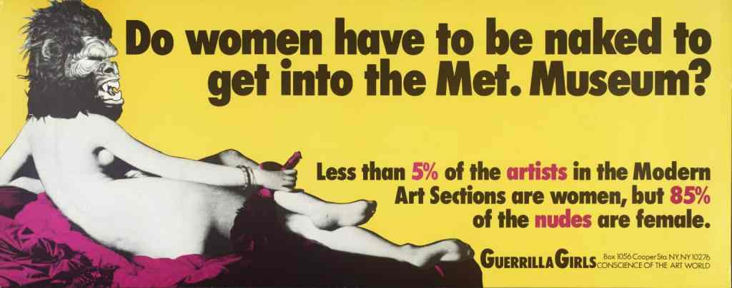 Guerrilla Girls artwork, Do Women Have To Be Naked To Get Into the Met. Museum