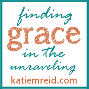 Finding grace in the unraveling blog by Katie M. Reid