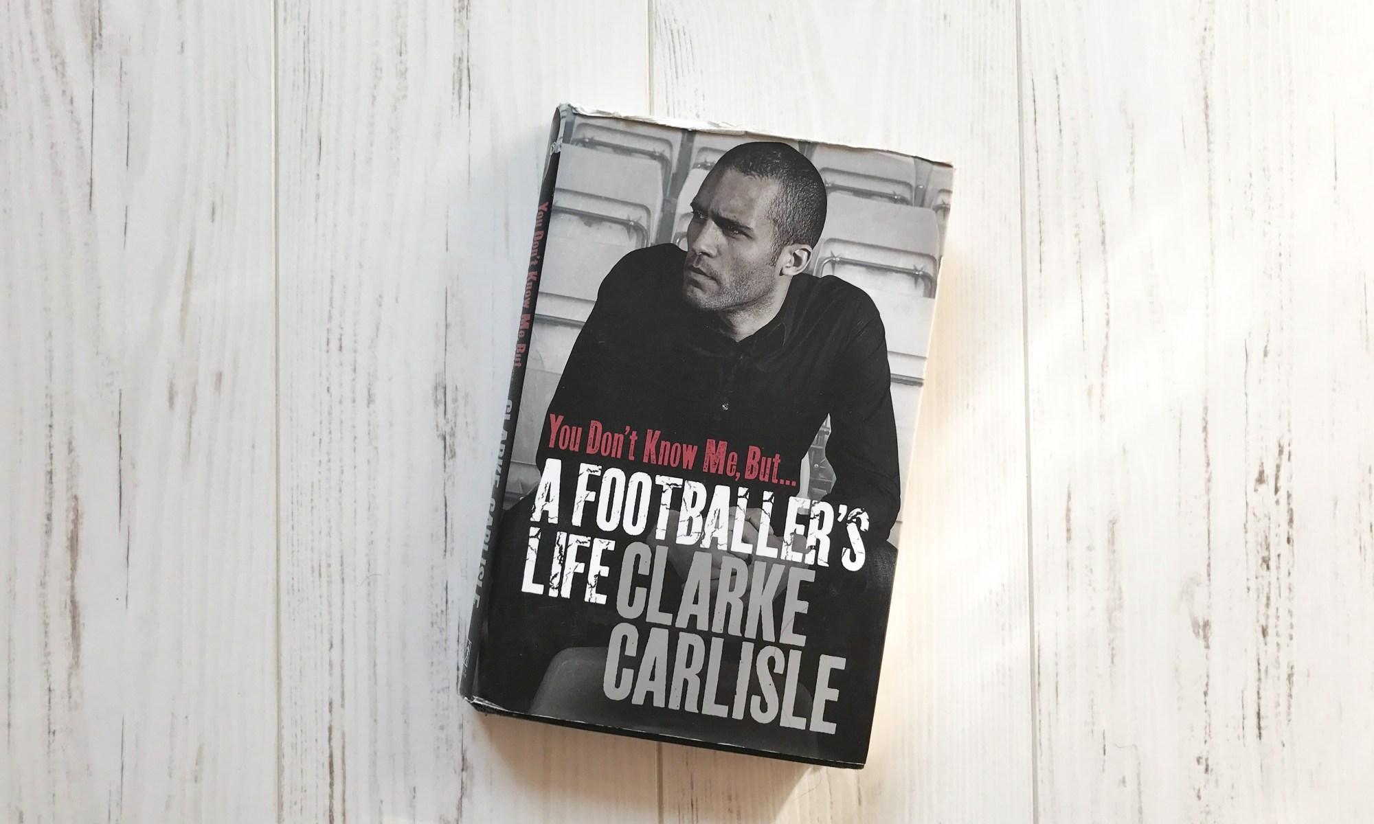 Clarke Carlisle Book