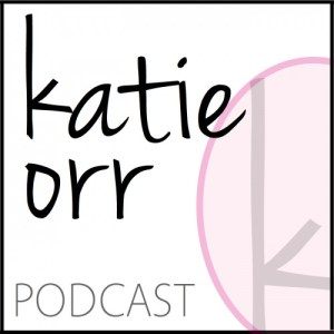 katie orr podcast 1400.002