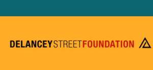 Community Oriented Nonprofits - Delancey Street Foundation