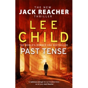Five Faves 4-12-19 - Past Tense, by Lee Child
