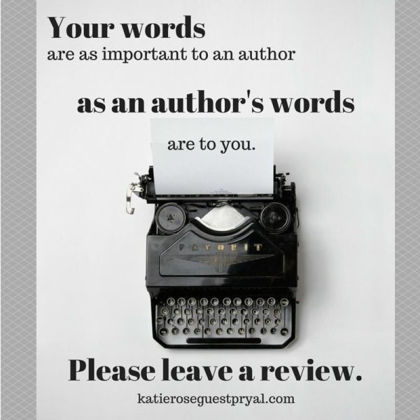 "A photograph of a manual typewriter with this text: ""Your words are as important to an author as an author's words are to you."""