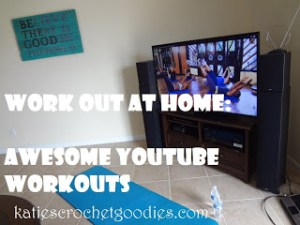 My Favorite YouTube Workouts