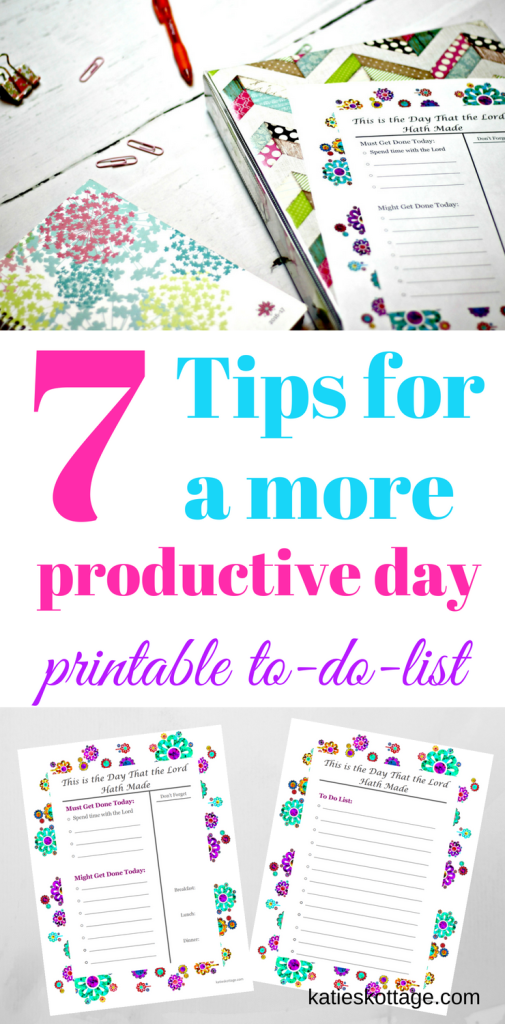 7 tips for a more productive day. Free Printable to do list #productivity #timemanagement #getstuffdone