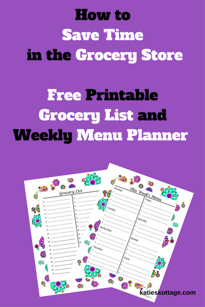 Time Saving Tips for the Grocery Store. Printable grocery list. Printable menu planner.