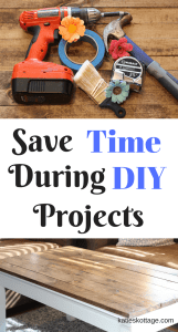Save time during DIY projects