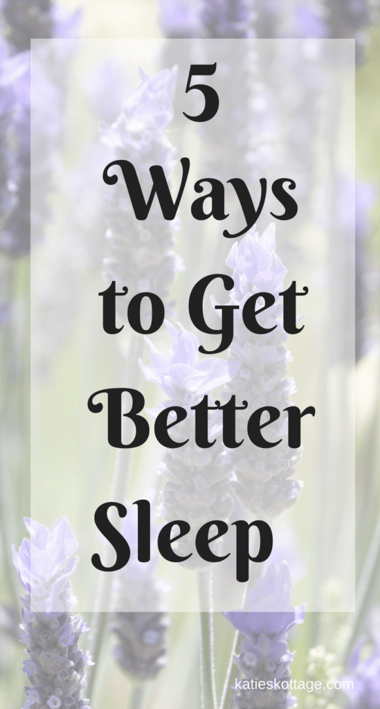 5 easy ways to get a better night's sleep #sleeptips #sleep #getsomesleep #howfallasleepfaster
