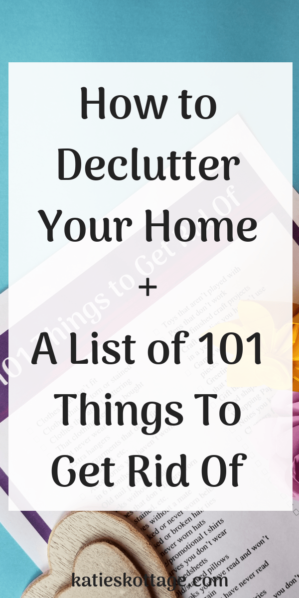 Declutter and organize your home with these ideas on how to declutter your bedroom and every other room in the house. Use this list of 101 things to declutter to help you get started. #declutter #minimalist #minimalism #organize #homemaking #cleaningtips #freeprintable