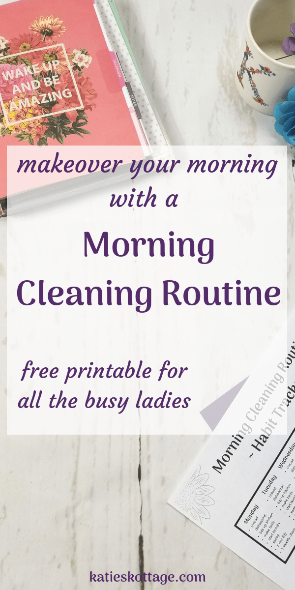 morning cleaning routine with free printable