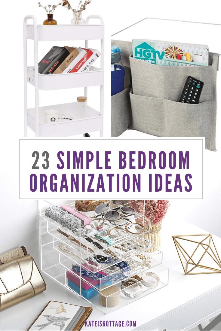Simple Bedroom Organization Ideas - KatiesKottage