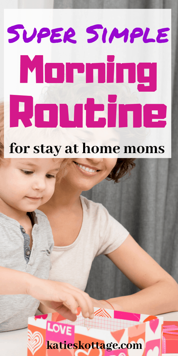 morning routine for stay at home moms