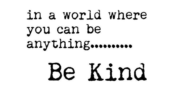 Be Kind Text Quote
