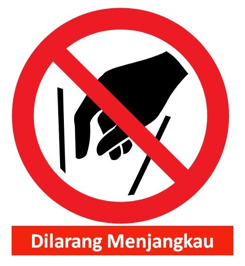 46. Rambu K3 Dilarang Menjangkau