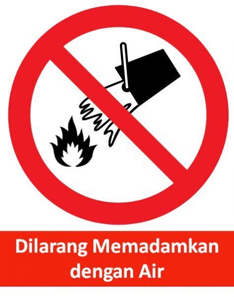53. Rambu K3 Dilarang Memadamkan Dengan Api