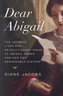 Dear Abigail – Founding mothers of a new Nation