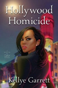 Hollywood Homicide by Kellye Garrett Book Cover