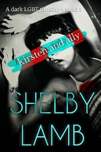 Kirsten and Ally by Shelby Lamb Book Cover