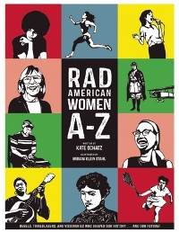Rad American Women A-Z by Kate Schatz and Miriam Klein Stahl Book Cover