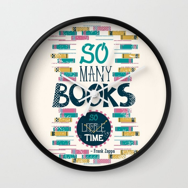 """""""So Many Books So Little Time"""" Wall Clock"""