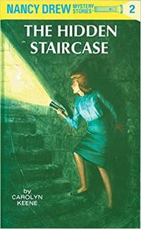 The Hidden Staircase Nancy Drew Mystery Stories #2 Book Cover