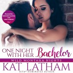 One Night with Her Bachelor by Kat Latham audiobook cover