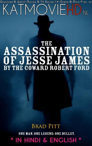 Download The Assassination Of Jesse James (2007) BluRay 720p & 480p Dual Audio [Hindi Dub – English] The Assassination Of Jesse James Full Movie On KatmovieHD.nl