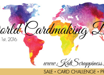 World Card Making Day Sale & Challenge at Kat Scrappiness.com!