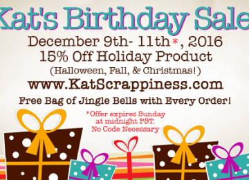 Kat Scrappiness Birthday Sale!