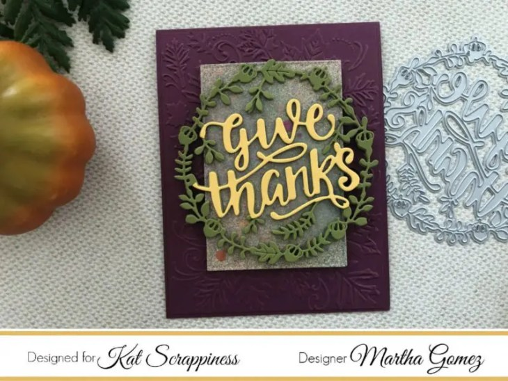 Give Thanks Dies by Martha Lucia