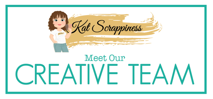 Kat Scrappiness Design Team