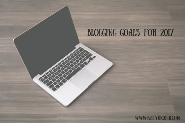 Blogging goals for 2017 - Find out what I want to achieve