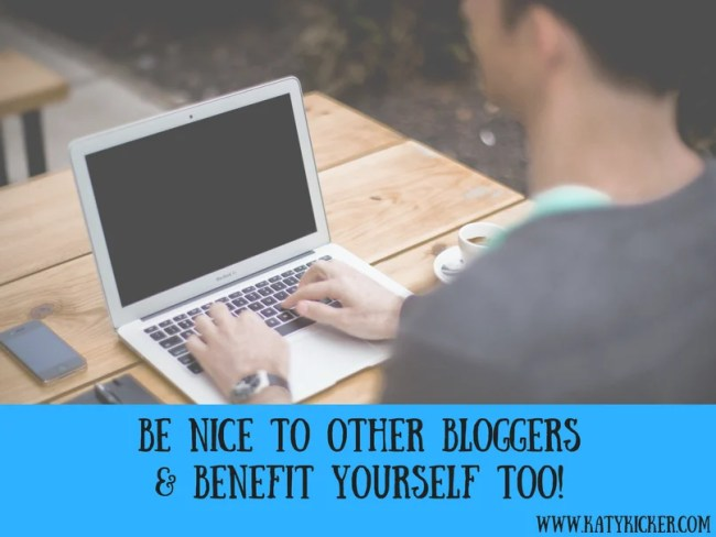 Be nice to other bloggers & benefit yourself too!-2