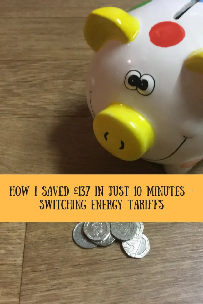How I saved £137 in just 10 minutes - switching energy tariffs. Save money, cut your budget.