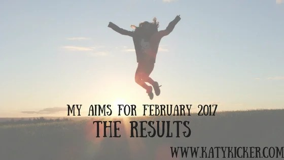 Aims for February 2017 - the results