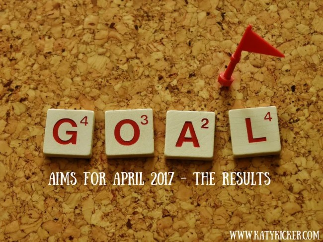 Aims for April 2017 - the results
