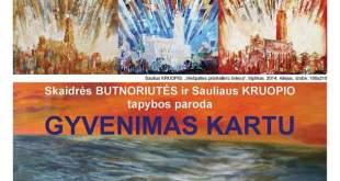 """Skaidrės Butnoriutės ir Sauliaus Kruopio tapybos darbų paroda """"Gyvenimas kartu"""""""
