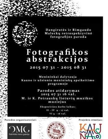 """Fotomenininkų dueto Rimgaudo Malecko ir Dangirutės Maleckienės retrospektyvinė paroda """"Fotografikos abstrakcijos"""""""