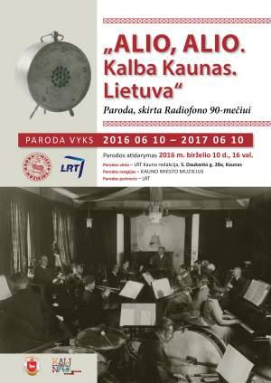 """Alio, alio. Kalba Kaunas. Lietuva"""
