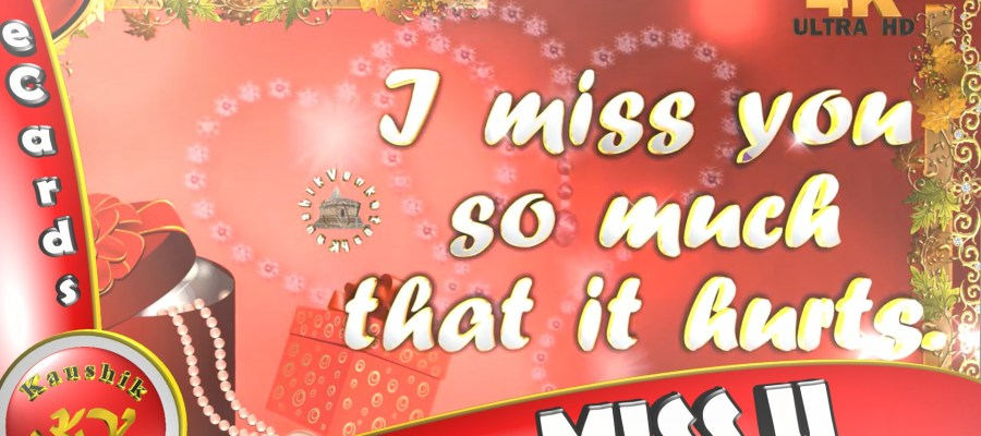 "Greetings to Express ""I Miss You"""