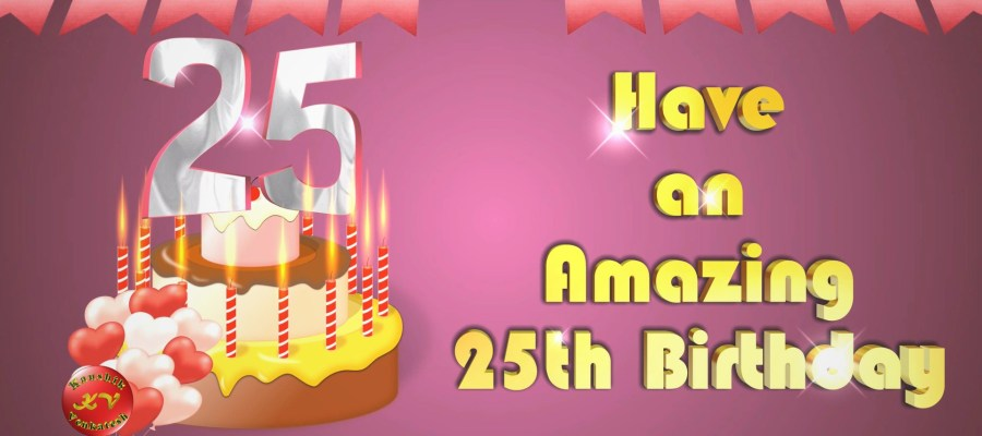 Image of 25th Happy Birthday Wishes Video