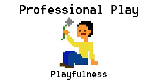 Professional play: The playful aspect of play