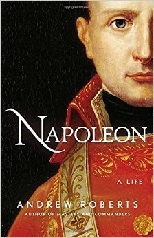 Napoleon: A Life – by Andrew Robert – audiobook review and notes