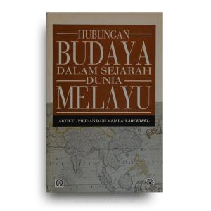 Hubungan Budaya Dalam Sejarah Dunia Melayu