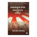 Pendudukan Jepun Di Tanah Melayu Dan Borneo