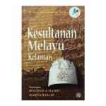 Siri Kajian Naskhah Kesultanan Melayu:Kesultanan Melayu Kelantan