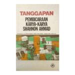 Tanggapan: Pembicaraan Karya-Karya Shahnon Ahmad