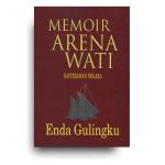 Memoir Arena Wati: Enda Gulingku