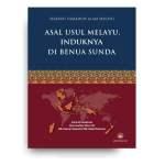 Sejarah Tamadun Alam Melayu, Jilid 1: Asal Usul Melayu, Induknya di Benua Sunda