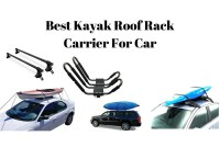 Best Kayak Roof Rack Carrier For Car and Automobiles